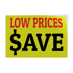 Low Prices ave 1 Indoor Store Sign Vinyl Decal Sticker