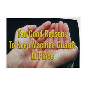 Reasons To Keep Machine Guards In Place Store Sign Vinyl Decal Sticker
