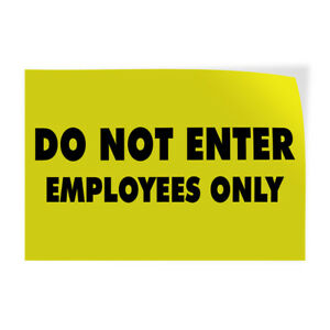 Do Not Enter Employees Only Indoor Store Sign Vinyl Decal Sticker