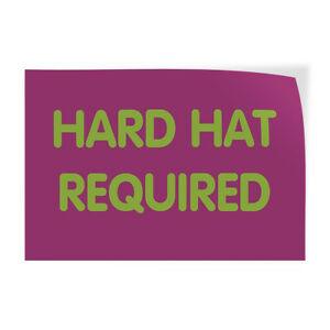 Hard Hat Required Indoor Store Sign Vinyl Decal Sticker
