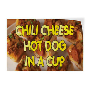 Chili Cheese Hot Dog In A Cup Indoor Store Sign Vinyl Decal Sticker