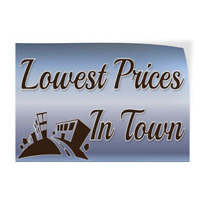 Lowest Prices In Town Indoor Store Sign Vinyl Decal Sticker