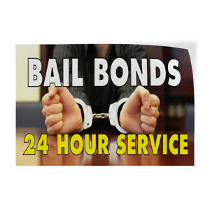 Bail Bonds 24 Hours Service 1 Indoor Store Sign Vinyl Decal Sticker