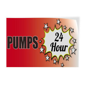 Pumps 24 Hours Indoor Store Sign Vinyl Decal Sticker