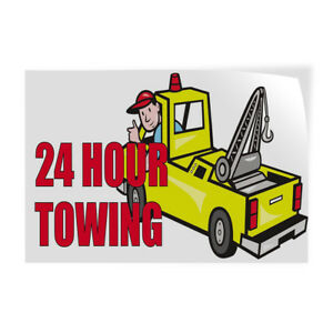 24 Hour Towing 1 Indoor Store Sign Vinyl Decal Sticker