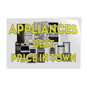 Appliances Best Price In Town Indoor Store Sign Vinyl Decal Sticker