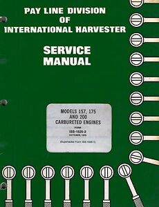 International 157 175 200 Carbureted Engines Service Manual
