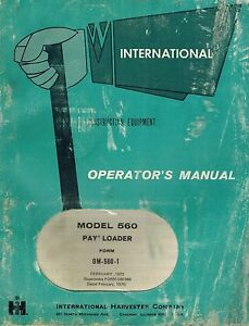 International 560 Rubber Tire Loader Operator s Manual