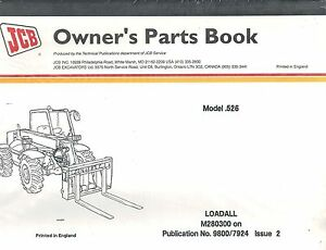 Jcb 526 Loadall Owner s Parts Manual new 9800 7924 Issue 2