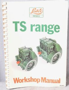 Lister Ts 2 And 3 Cylinder Diesel Engines Ts Range Workshop Manual