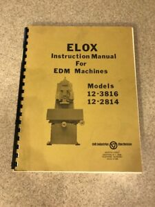 Elox Instruction Manual For Edm Machines 12 3816 12 2814
