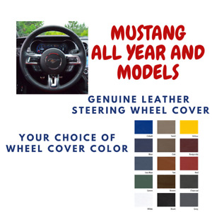 Mustang Wheelskins Leather Steering Wheel Cover All Models Custom Fit Many Color