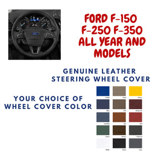 Ford F 150 F 250 F 350 Wheelskins Leather Steering Wheel Cover Custom Fit Color