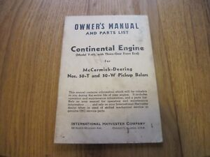 Mccormick Deering Owners Manual Parts List Ih Continental Engine 50 t 50 w Baler