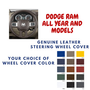 Dodge Ram Models Wheelskins Leather Steering Wheel Cover Custom Fit Many Colors