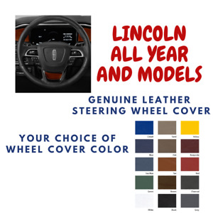 Lincoln All Model Wheelskins Leather Steering Wheel Cover Custom Fit Many Colors