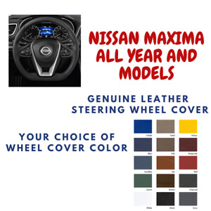 Nissan Maxima Wheelskins Leather Steering Wheel Cover Custom Fit Many Colors