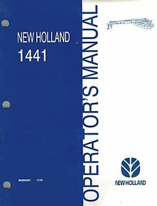 New Holland 1441 Discbine Disc Mower conditioner Operator s Manual new