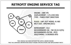 1989 Tpi 5 7l Camaro Z28 Retrofit Engine Service Tag Belt Routing Diagram Decal