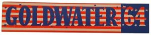 1964 Goldwater 64 Republican Large Day Glow Bumper Sticker