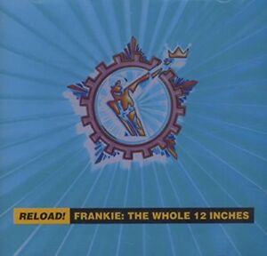 Frankie Goes to Hollywood - Reload Whole 12