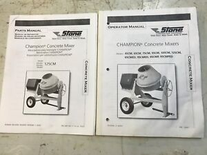 Stone Equipment Champion Concrete Mixer Parts Catalog Owner Operator Manual Book