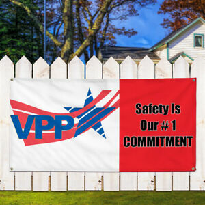Vinyl Banner Sign Vpp Safety Is Our 1 Commitment Marketing Advertising White