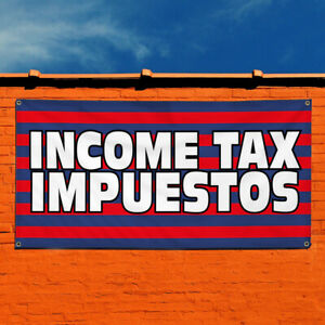 Vinyl Banner Sign Income Tax Impuestos 1 Style B Marketing Advertising Red