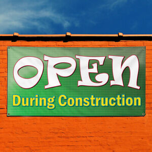 Vinyl Banner Sign Open During Construction 1 Style A Marketing Advertising