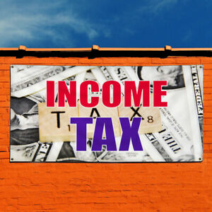 Vinyl Banner Sign Income Tax 1 Business Income Tax Marketing Advertising White
