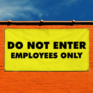 Vinyl Banner Sign Do Not Enter Employees Only Marketing Advertising Yellow