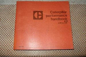 Cat Caterpillar Performance Handbook Edition 17 1986 Rare Manual