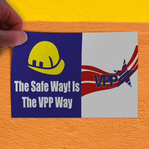 Decal Sticker The Safe Way Is The Vpp Way Business Hard Hat Outdoor Store Sign