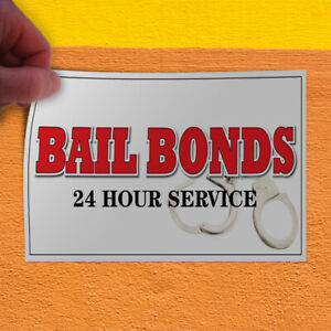 Decal Sticker Bail Bonds 24 Hour Service Business Business Outdoor Store Sign