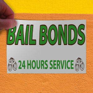 Decal Sticker Bail Bonds 24 Hours Service 1 Style A Business Bails Store Sign