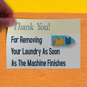 Decal Sticker Remove Laundry When Machine Finishes Business Laundry Store Sign