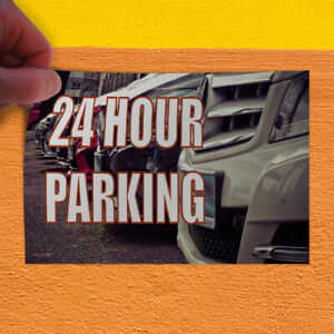 Decal Sticker 24 Hour Parking Business Parking Lot Outdoor Store Sign White