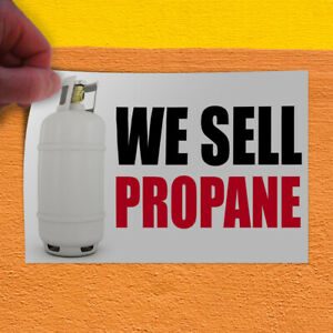 Decal Sticker We Sell Propane Business Propane Outdoor Store Sign White