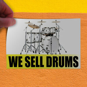 Decal Sticker We Sell Drums Business Drums Outdoor Store Sign White