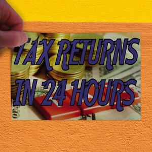 Decal Sticker Tax Returns In 24 Hours Business Tax Returns Outdoor Store Sign