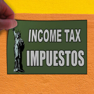 Decal Sticker Income Tax Impuestos1 Business Paid Income Tax Outdoor Store Sign