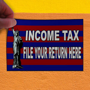 Decal Sticker Income Tax File Your Return Here3 Business Outdoor Store Sign