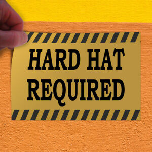 Decal Sticker Hard Hat Required Yellow Grey Profession Outdoor Store Sign