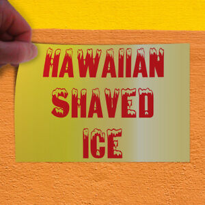 Decal Sticker Hawaiian Shaved Ice Restaurant Cafe Bar Style T Store Sign Yellow
