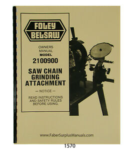 Foley Belsaw 900 2100900 Saw Chain Grinder Operator Parts Manual 1570