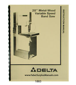 Delta 20 Metal wood Bandsaw 28 3x5 28 345 Others Instruction Parts Manual 1883