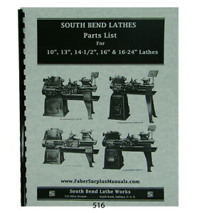 Southbend 10 13 14 1 2 16 16 24 Lathe Parts List Manual 516