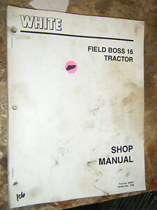 1987 White Field Boss 16 Tractor Factory Shop Manual Service Repair