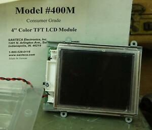 New Santeca Electronics Inc Model 400m 4 In Color Tft Lcd Module T404