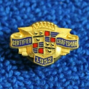 Vintage Cadillac 1952 Certified Craftsman Screw Back Pin Hat Lapel Accessory